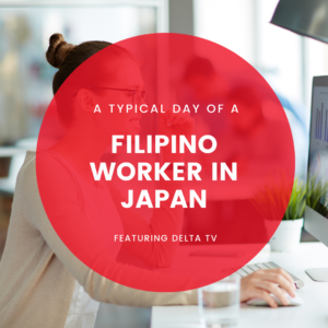 A Typical day of a Filipino Worker in Japan