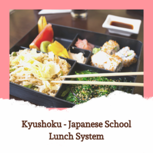 Japan School Lunch System