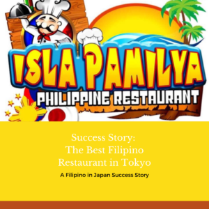 Success Story: The Best Filipino Restaurant in Tokyo