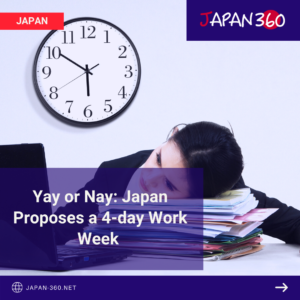 Yay or Nay: Japan Proposes a 4-day Work Week