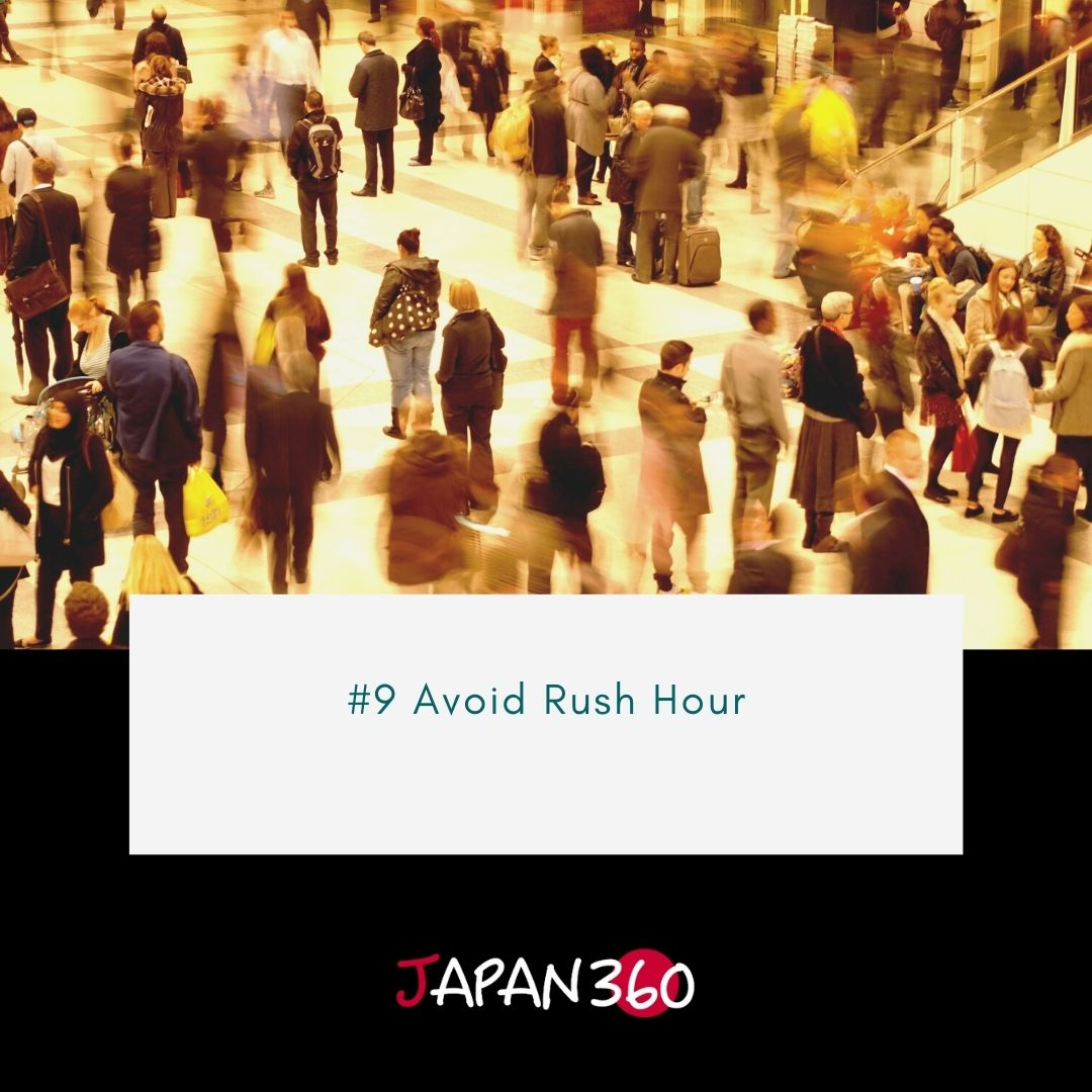 #9 Avoid Rush Hour
