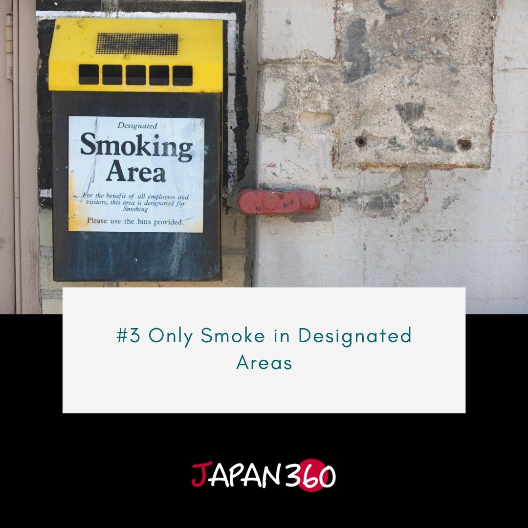 #3 Only Smoke in Designated Areas