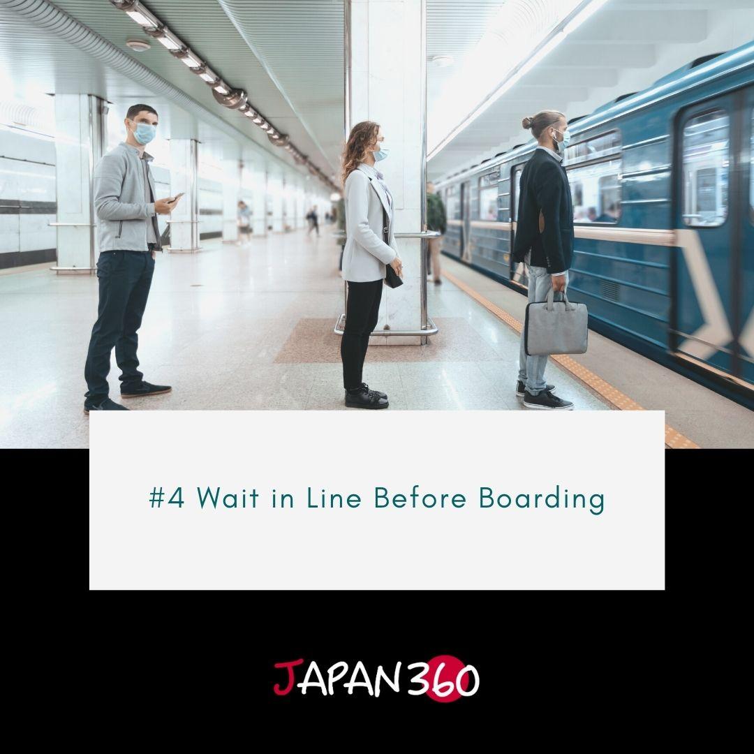 #4 Wait in Line Before Boarding