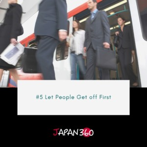 #5 Let People Get off First