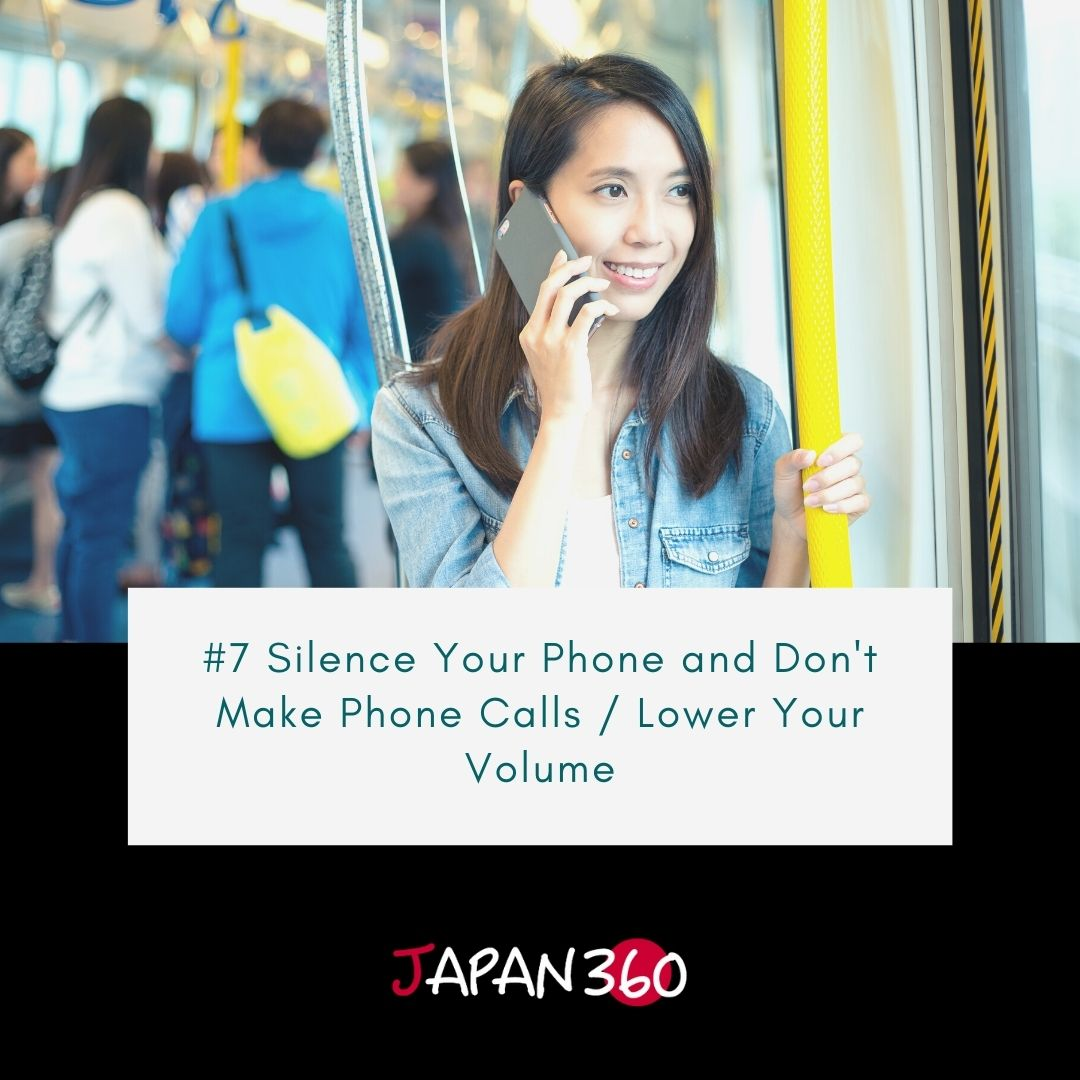 #7 Silence Your Phone and Don't Make Phone Calls / Lower Your Volume